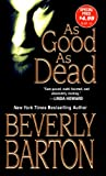 Barton, Beverly: As Good As Dead