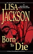 Born to Die by Lisa Jackson