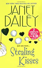 Stealing Kisses [Omnibus 2-in-1] by Janet…