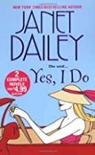Yes, I Do [Omnibus 2-in-1] by Janet Dailey