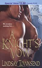 A Knight's Vow (Zebra Debut) by Lindsay…