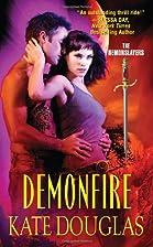 Demonfire: The Demonslayers by Kate Douglas
