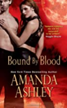 Bound By Blood by Amanda Ashley