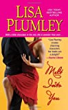 Plumley, Lisa: Melt Into You