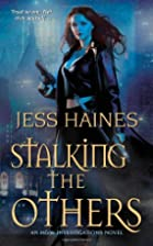 Stalking the Others by Jess Haines
