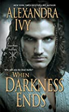 When Darkness Ends by Alexandra Ivy