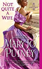 Not Quite a Wife (Lost Lords) by Mary Jo…