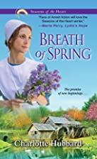 Breath of Spring (Seasons of the Heart) by…