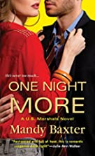 One Night More (A US Marshals Novel) by…