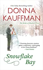Snowflake Bay by Donna Kauffman