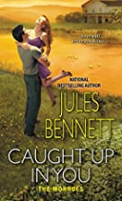 Caught Up In You (The Monroes Book 2) by…