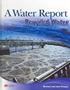 A Water Report: Recycled Water (Water…