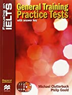 Focusing on Ielts: General Training Practice…
