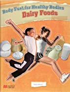 Body Fuel for Healthy Bodies Dairy Products…