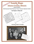 Family Maps of Adams County, Illinois by…