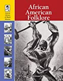 Currie, Stephen: African-American Folklore (Lucent Library of Black History)