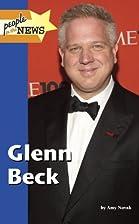 Glenn Beck by Gale Editor