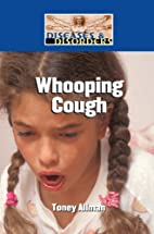 Whooping Cough by Toney Allman