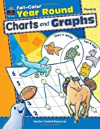 Full-Color Year Round Charts and Graphs…