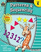 Ready-Set-Learn: Patterns & Sequencing Grd K…