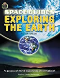 Teacher Created Resources: Space Guides: Exploring the Earth