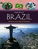 Teacher Created Resources: Travel Through: Brazil (Qeb Travel Through)