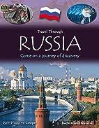 Travel Through: Russia by Lynn…