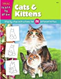 Walter Foster: Learn to Draw: Cats & Kittens (Draw and Color (Walter Foster))