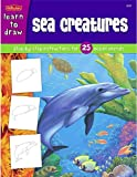 Walter Foster: Learn to Draw: Sea Creatures