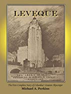 Leveque: The First Complete Story of…