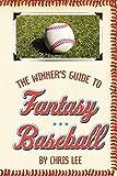 Lee, Chris: The Winner's Guide to Fantasy Baseball