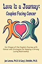 Love is a Journey: Couples Facing Cancer by…