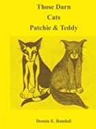 Those Darn Cats Patchie & Teddy by Dennis E.&hellip;