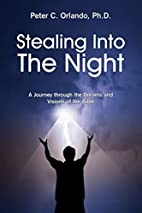 Stealing Into The Night: A Journey through…