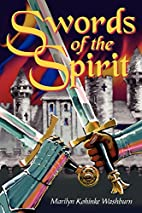 Swords of the Spirit by Marilyn Kohinke…