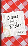Rizzo, John: Lessons from the Kitchen
