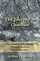 The Journey to Chatham: Why Emmett…
