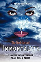 The Dark Arts of Immortality: Transformation…