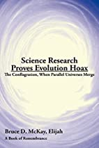 Science Research Proves Evolution Hoax: The…