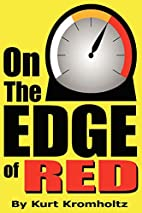 On The Edge of Red: How I Achieved a Modicum…