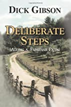 Deliberate Steps: (Along a Familiar Path) by…