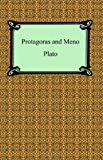 Plato: Protagoras And Meno