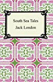 London, Jack: South Sea Tales
