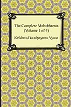 The Complete Mahabharata (Volume 1 of 4,…