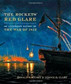 The Rockets' Red Glare: An Illustrated…