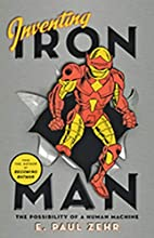 Inventing Iron Man: The Possibility of a…