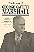 The Papers of George Catlett Marshall: The…