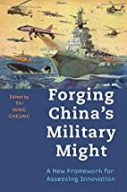 Forging China's Military Might: A New…
