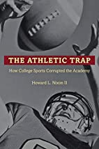 The Athletic Trap: How College Sports…