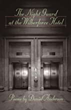 The Night Guard at the Wilberforce Hotel…